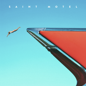 Saint Motel cover EP